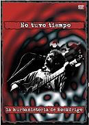 """""""No Tuvo Tiempo - La Hurbanistoria De Rockdrigo""""..."""